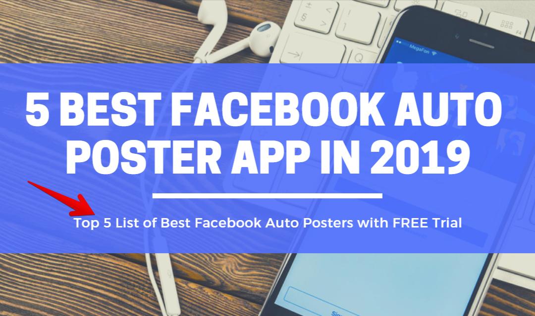 5 Best Facebook Auto Poster App in 2019