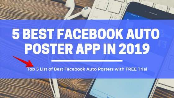 Facebook Auto Poster App in 2019
